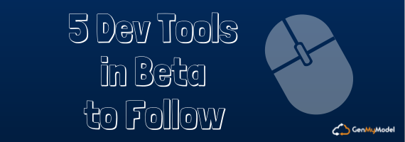 5 Dev Tools in Beta to Follow